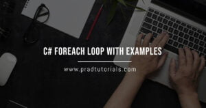 C# Foreach Loop with Examples