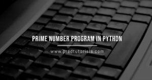 Prime Number Program in Python
