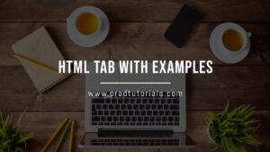 HTML Tab with Examples