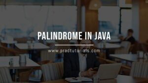 Palindrome in Java Programming