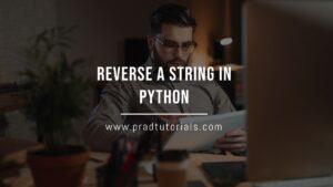 Reverse a String in Python